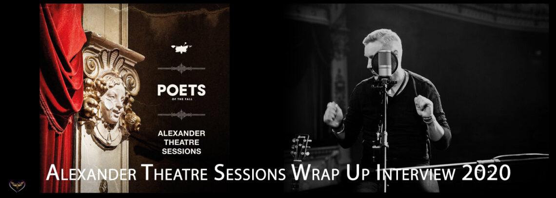 Alexander Theatre Sessions Wrap Up Interview 2020